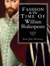 Fashion in the Time of William Shakespeare (eBook): 1564–1616
