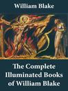 The Complete Illuminated Books of William Blake (eBook)