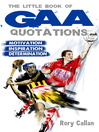 The Little Book of GAA Quotations (eBook): Motivation, Inspiration, Determination