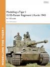 Modelling a Tiger I I3./SS-Panzer Regiment I, Kursk 1943 (eBook): In 1/35 scale