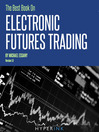 The Best Book on Electronic Futures Trading (eBook): Eft Trading
