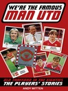 We're The Famous Man Utd (eBook): Old Trafford in the '80s: The Players' Stories