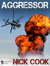 Aggressor (eBook): A Best-selling Military Thriller