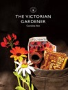 The Victorian Gardener (eBook)