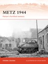Metz 1944 (eBook): Patton's Fortified Nemesis