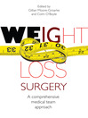 Weight Loss Surgery (eBook): A Comprehensive Medical Team Approach