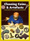 Cleaning Coins and Artefacts (eBook)