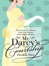 Mr Darcy's Guide to Courtship (eBook): The Secrets of Seduction from Jane Austen's Most Eligible Bachelor