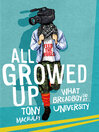 All Growed Up (eBook): What Breadboy Did at University