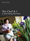 The Chef & I (eBook): A Nourishing Narrative