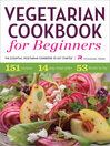 Vegetarian Cookbook for Beginners (eBook): The Essential Vegetarian Cookbook to Get Started