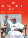 Pope Benedict XVI (eBook): The First Five Years