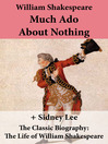 Much Ado About Nothing and the Classic Biography (eBook): The Life of William Shakespeare