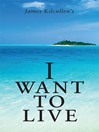 I Want to Live (eBook)