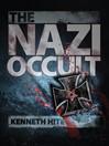 The Nazi Occult (eBook)