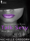 Talk Sexy, Part 4 (eBook)