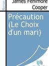 Précaution (Le Choix d'un mari) (eBook)