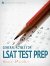 General Advice For LSAT Test Prep (eBook)