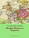 Berlin Hanover Express (eBook)