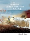 The Creatures on the Bathroom Ceiling (eBook)
