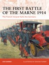 The First Battle of the Marne 1914 (eBook): The French 'miracle' Halts the Germans