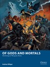 Of Gods and Mortals (eBook): Mythological Wargame Rules