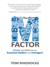 The M-factor (eBook): Media confidence for business leaders and managers