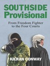 Southside Provisional (eBook): From Freedom Fighter to the Four Courts