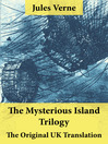 The Mysterious Island Trilogy (eBook): Dropped from the Clouds + Abandoned + The Secret of the Island