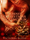 Always Christmas in Lincoln (eBook)