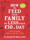 How to Feed Your Family on Less Than €10 a Day and Other Cost-Saving Tips (eBook)