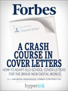 A Crash Course in Cover Letters (eBook): Adapting an Old School Tool for Your Digital Job Search