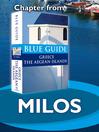 Milos (eBook): From Blue Guide Greece the Aegean Islands
