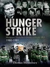 Hunger Strike (eBook): Margaret Thatcher's Battle with the IRA, 1980-1982