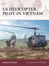 US Helicopter Pilot in Vietnam (eBook)