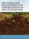 Viet Cong and NVA Tunnels and Fortifications of the Vietnam War (eBook)