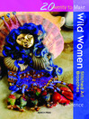 20 to Make: Wild Women (eBook): Stitched Art Brooches