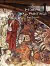 Medieval Wall Paintings (eBook)