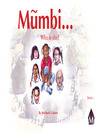 Mumbi (eBook): Who Is She?