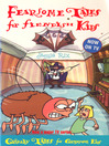 Fearsome Tales for Fiendish Kids (eBook)