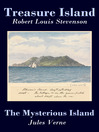 Treasure Island & The Mysterious Island (eBook): 2 Unabridged Classics