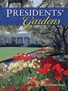 Presidents' Gardens (eBook)