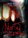 Mortal Zombie (eBook): Novela grafica de terror, tematica zombies