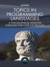 Topics in Programming Languages (eBook): A Philosophical Analysis Through the Case of Prolog