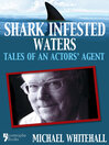 Tales of an Actors' Agent (eBook): Shark-Infested Waters