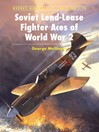 Soviet Lend-Lease Fighter Aces of World War 2 (eBook)