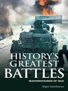 History's Greatest Battles (eBook): Masterstrokes of War