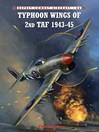 Typhoon Wings of 2nd TAF 1943-45 (eBook)
