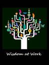 Wisdom at Work (eBook)