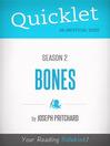 Quicklet on Bones, Season 2 (eBook)